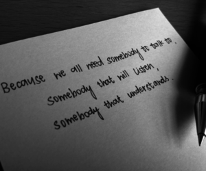 quote, somebody, and listen image