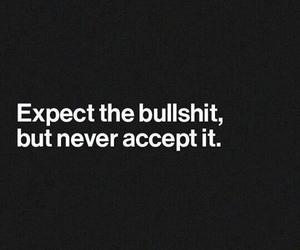 quotes, bullshit, and life image