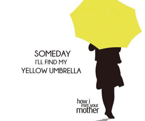 how i met your mother, umbrella, and yellow image