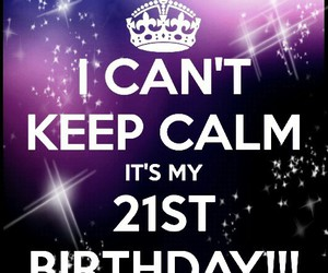 21, my birthday, and june 20th image