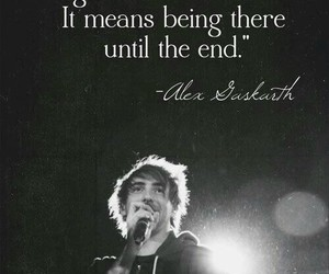 all time low, quotes, and alex gaskarth image
