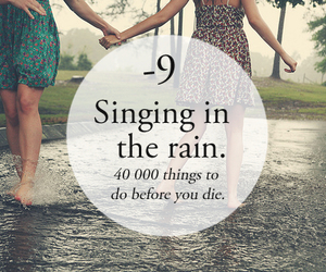 rain, singing, and fun image