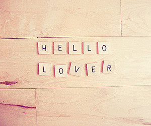 love, hello, and lovers image