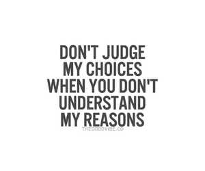 quote, judge, and choices image