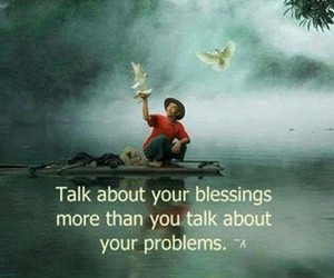 blessing, quote, and problem image