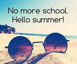 summer, no school, and love image