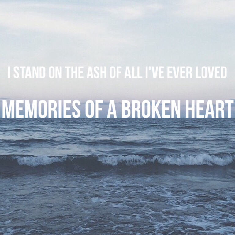 Lyric memories of a broken heart lyrics : Memories of a broken heart~ crown the empire on We Heart It