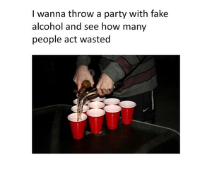 wasted, alcohol, and fake image