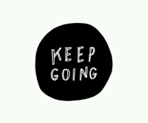 quotes, keep going, and love image