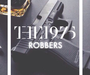 the 1975, music, and robbers image