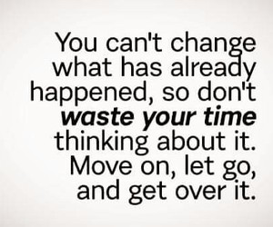 change, moving, and quotes image