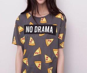 pizza, shirt, and no drama image