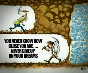 motivation, never give up, and Dream image