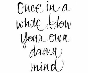 mind, blow, and quote image