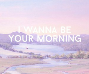quote, morning, and pastel image