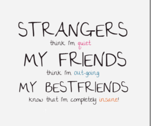 friends, stranger, and quotes image