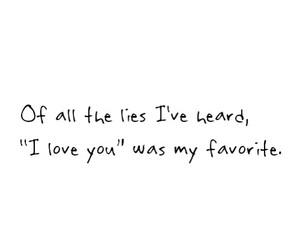 I Love You, lies, and sad image