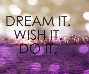 do it, wish, and Dream image