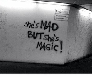 magic, mad, and quotes image