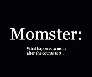 mom, funny, and momster image