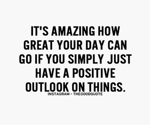 amazing, positive, and quote image