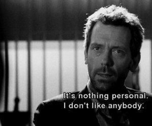 dislike, dr.House, and real image