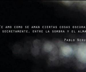 amor, frases, and pablo neruda image