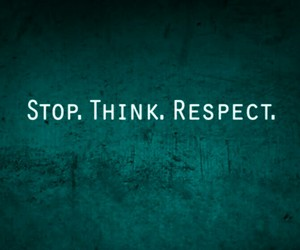 respect, stop, and think image