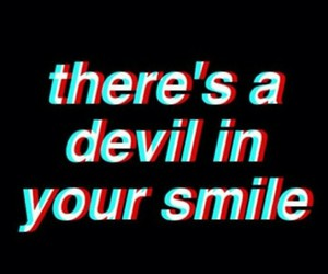 Devil, smile, and quotes image