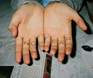 hands, no fear, and fear image