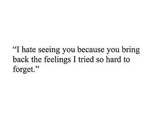 feelings, back, and forget image
