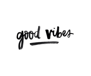 handwriting, quote, and goodvibes image