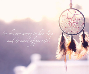 Dream, dreamcatcher, and quote image