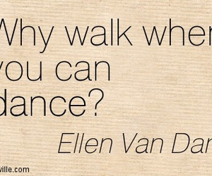 dance, question, and quote image