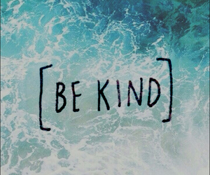 be and kind image