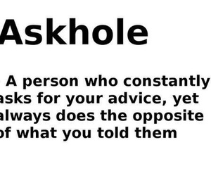 funny, askhole, and quotes image
