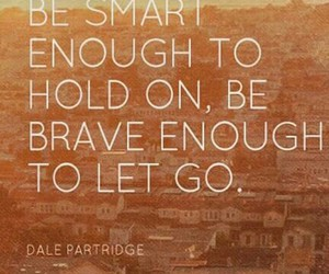 brave, enough, and hold on image