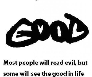 good, evil, and life image