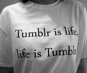 tumblr, life, and shirt image