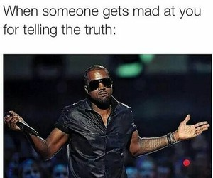 funny, mad, and truth image