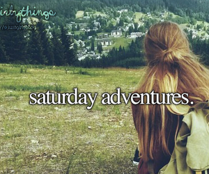 adventure, saturday, and just girly things image