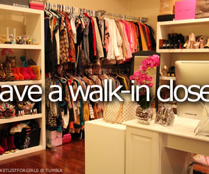 closet, walk-in closet, and bucket list image