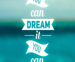 Dream, do, and frases image