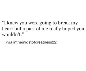 quotes, love, and heartbreak image