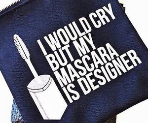 fashion, mascara, and quote image