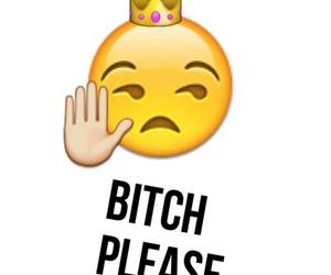 emoji, bitch, and please image