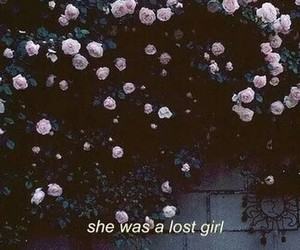 lost, grunge, and flowers image
