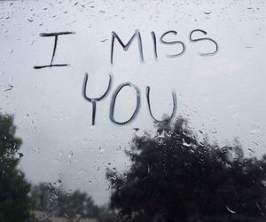 i miss you, miss, and sad image