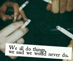 cigarettes, quotes, and words image