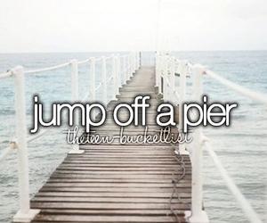 pier, jump, and bucket list image